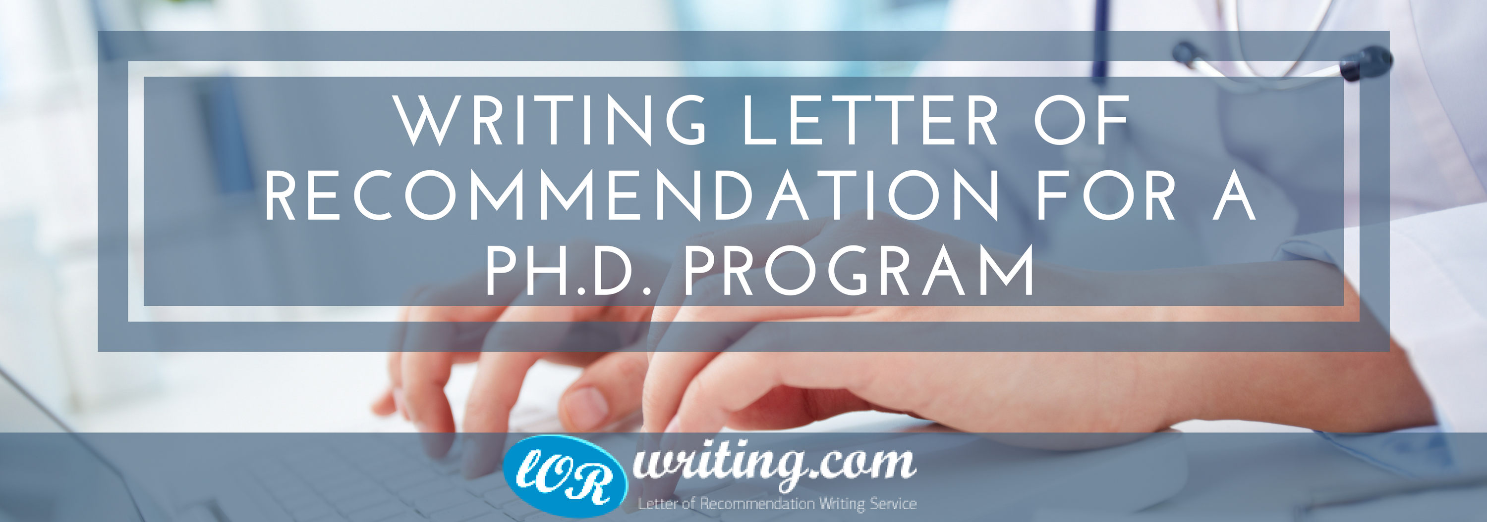 writing letter of recommendation for phd