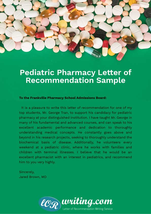 recommendation letters for pharmacy school Letters of recommendation are a medical school admissions requirement that you should ideally complete months before you apply not just any generic letter of.