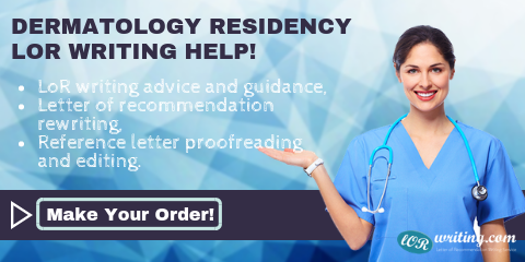 writing dermatology residency reference letter